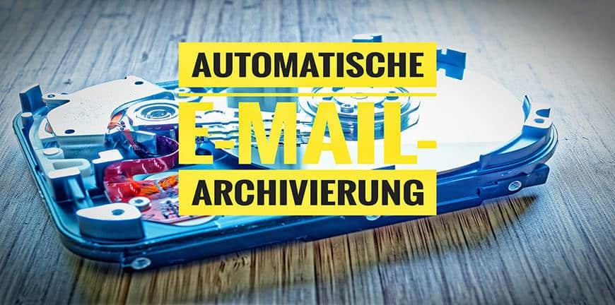 Automatische Email-Archivierung
