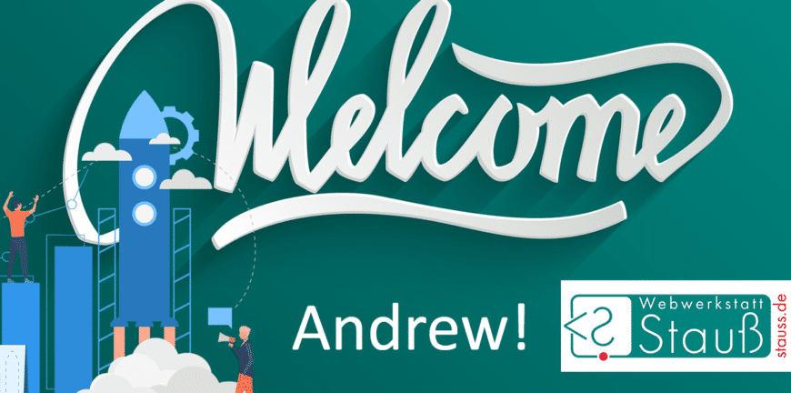 Welcome Andrew